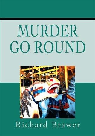 Murder Go Round  by  RHB