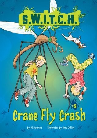 Crane Fly Crash (Switch, #5)  by  Ali Sparkes