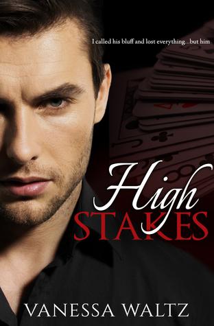High Stakes (Vittorio Crime Family, #1)  by  Vanessa Waltz