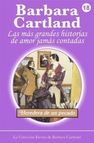 18. Heredera de un Pecado  by  Barbara Cartland