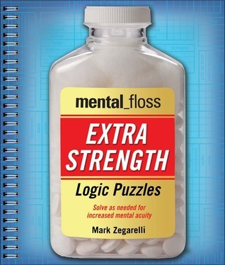 mental_floss Extra-Strength Logic Puzzles Mark Zegarelli