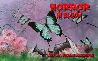 Horror In Bloom  by  Jeffrey Hollar