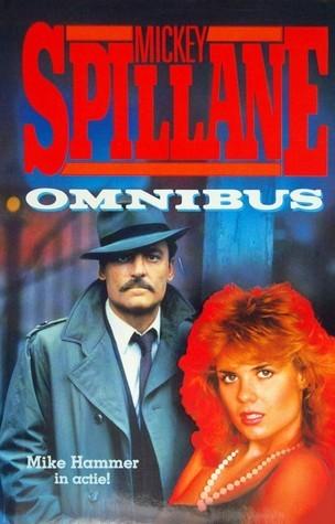 Mickey Spillane Omnibus Mickey Spillane
