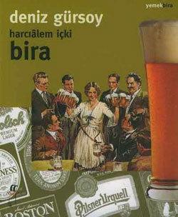 Harcıalem İçki Bira  by  Deniz Gürsoy