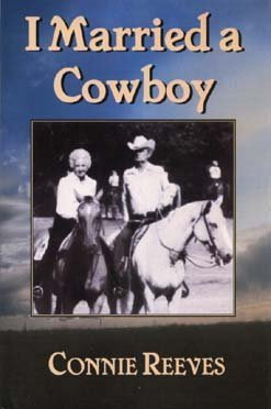 I Married a Cowboy Connie Reeves