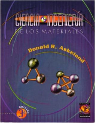Ciencia e Ingenieria de los Materiales  by  Donald R. Askeland