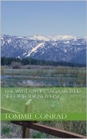 The Windswept Saga (Boxed Set of Four Novels) Tommie Conrad