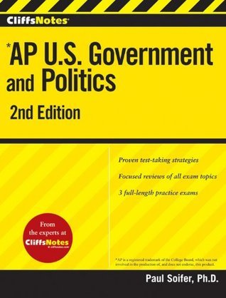 CliffsNotes AP U.S. Government and Politics 2nd Edition Paul Soifer