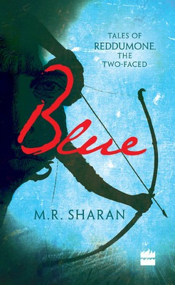 Blue: Tales of Reddumone, the Two-Faced M.R. Sharan