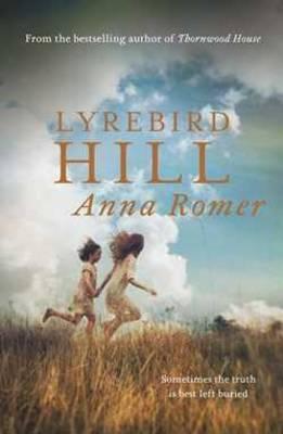 Lyrebird Hill Anna Romer