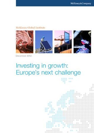 Investing in growth: Europes next challenge Fraser Thompson