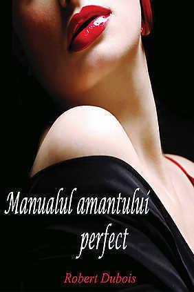 Manualul amantului perfect  by  Robert   Dubois