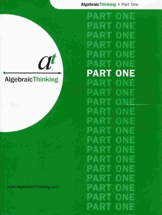 Algebraic Thinking Part One Brian Enright