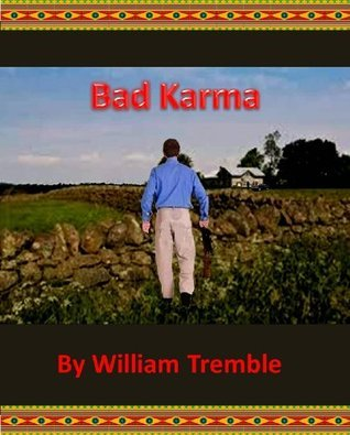 Bad Karma William Tremble