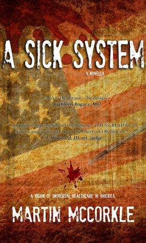 A Sick System Martin McCorkle