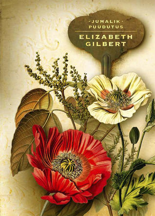 Jumalik puudutus Elizabeth Gilbert
