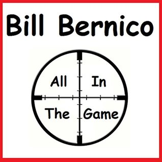 All In The Game: Short Story Bill Bernico