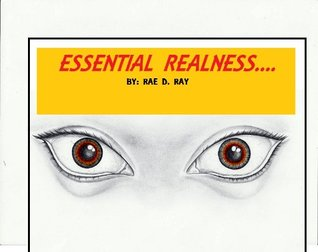 Essential Realness  by  Rae Ray