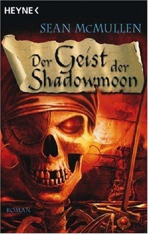 Der Geist Der Shadowmoon Sean McMullen