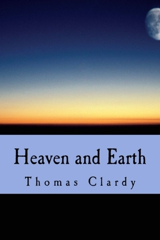 Heaven and Earth: Stories of the Sacred and the Secular from the South Thomas F. Clardy