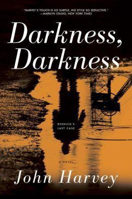 Darkness, Darkness John Harvey