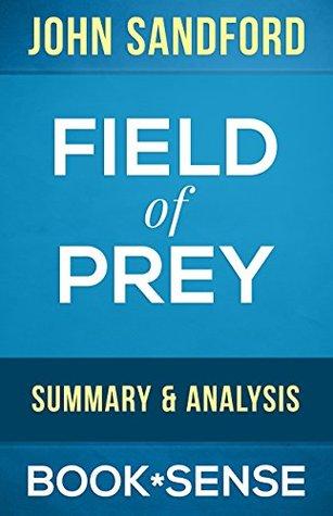 Field of Prey: (A Lucas Davenport Novel Book 24) John Sandford | Summary & Analysis by Book*Sense