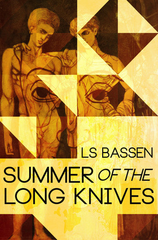 Summer of the Long Knives L.S. Bassen