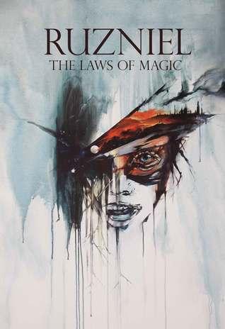 The Laws of Magic (Ruzniel, #1) Daniel Nanavati