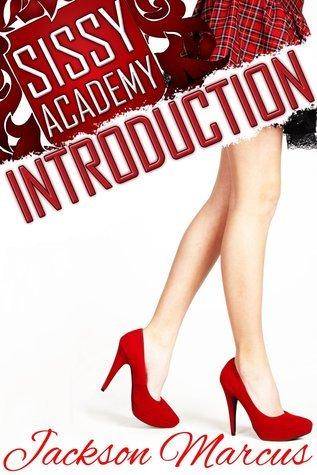 Sissy Academy Introduction Jackson Marcus