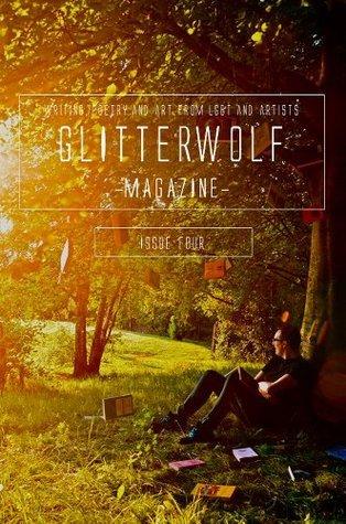 Glitterwolf: Issue 4 Ed Kurtz