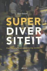 Superdiversiteit: Hoe migratie onze samenleving verandert Dirk Geldof