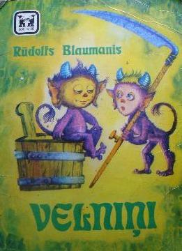 Velniņi  by  Rūdolfs Blaumanis