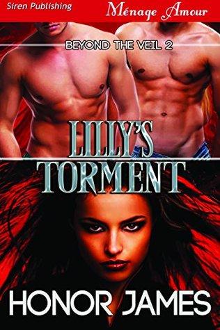 Lillys Torment [Beyond the Veil 2] Honor James