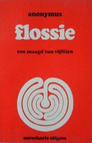 Flossie, een  maagd van vijftien  by  Unknown
