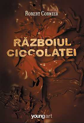 Razboiul ciocolatei Robert Cormier