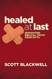Healed at Last Scott Blackwell