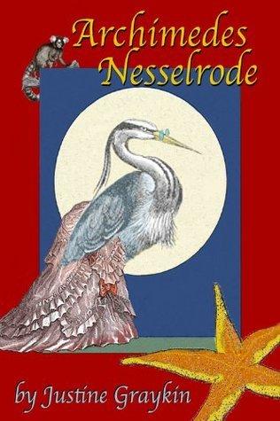 Archimedes Nesselrode Justine Graykin