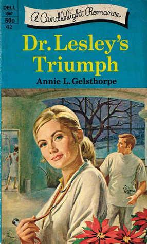 Dr. Lesleys Triumph Annie L. Gelsthorpe