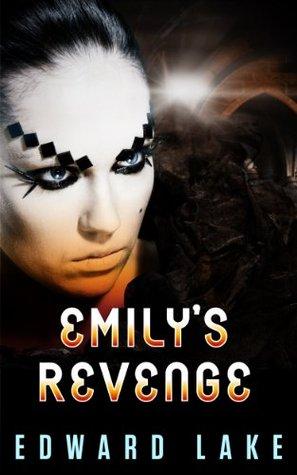 Emilys Revenge (The Mamluks Saga Book 3)  by  Edward Lake