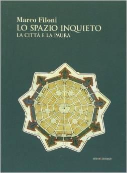 Lo spazio inquieto  by  Marco Filonio
