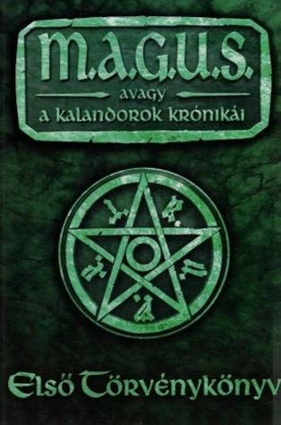 M.A.G.U.S. - Első törvénykönyv  by  Csanád Novák