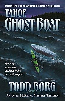 Tahoe Ghost Boat (Owen McKenna #12) Todd Borg