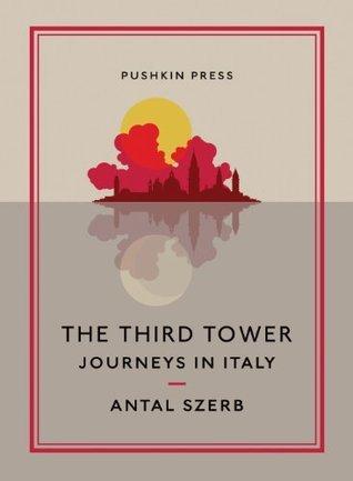 The Third Tower Antal Szerb