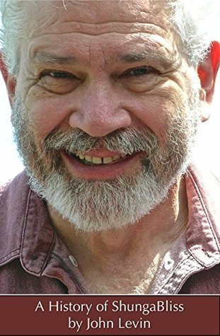 A History Of ShungaBliss John Levin