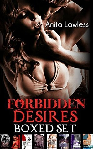 Forbidden Desires Boxed Set (32 Stories of Illicit Love Book 1) Anita Lawless