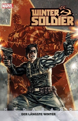 Winter Soldier: Der Längste Winter (Megaband 1) Ed Brubaker