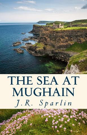 The Sea at Mughain J.R. Sparlin