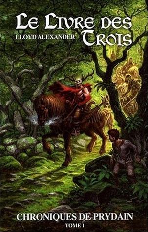 Le livre des trois (Les chroniques de Prydain #1)  by  Lloyd Alexander