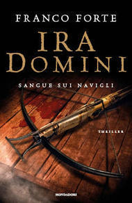 Ira Domini: Sangue sui Navigli Franco Forte