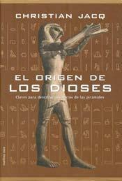 El origen de los dioses  by  Christian Jacq